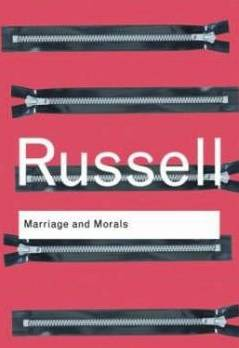 Bertrand Russell Marriage and Morals